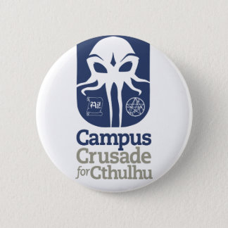 Campus Crusade for Cthulhu Pinback Button
