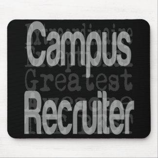 Campus Recruiter Extraordinaire Mouse Pad