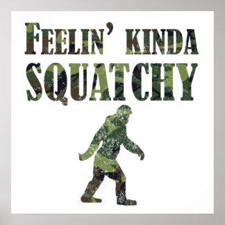 Camuflaje apenado Feelin un poco Squatchy Poster