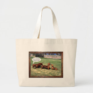 Can Doxies Sing? Maybe not............ Large Tote Bag