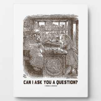 Can I Ask You A Question? (Alice Sheep) Plaque