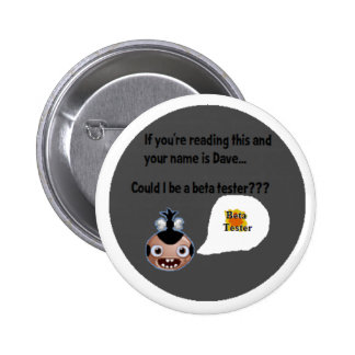 """""""Can I be a beta tester?"""" Buttons"""