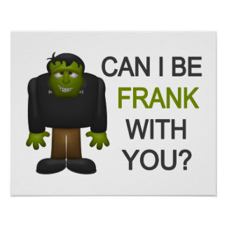 Can I Be Frank With You Poster
