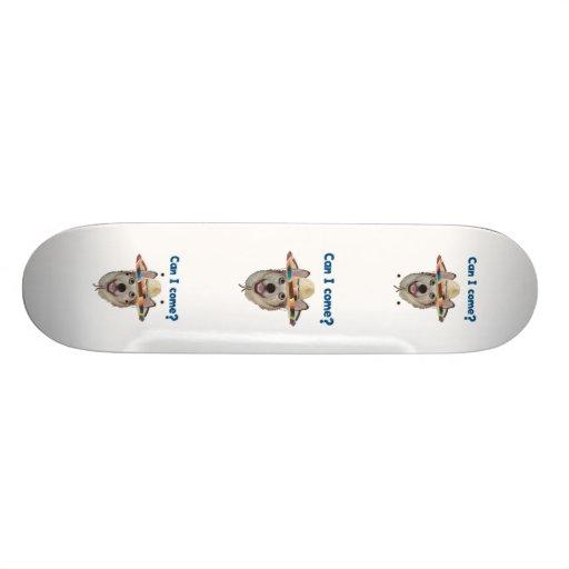 Can I Come Dog Skateboard Decks