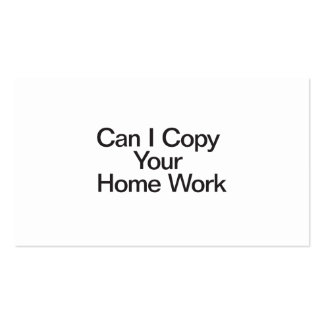 Can I Copy Your Home Work Double-Sided Standard Business Cards (Pack Of 100)
