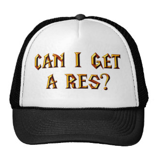 Can I Get a Res? Trucker Hat