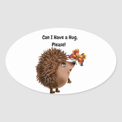 Can I Have a Hug Hedgehog Butterfly Friendship Oval Sticker