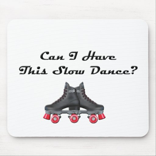 Can I have this slow dance? Mousepad
