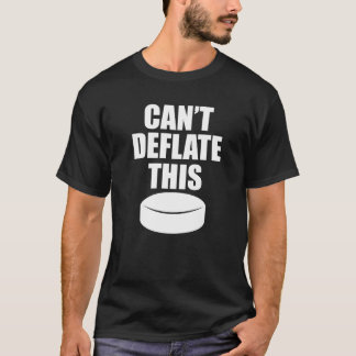 Can't Deflate This Hockey Puck Sports Tough T-Shirt