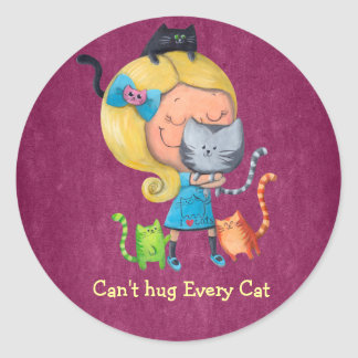 Can t hug Every Cat Sticker