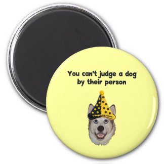 Can t Judge A Dog Refrigerator Magnets