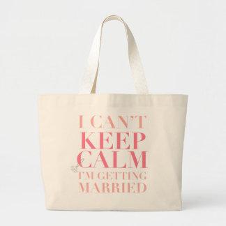 Can t Keep Calm - I m Getting Married Jumbo Tote Bag