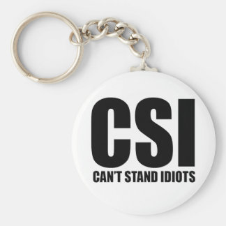 Can't Stand Idiots. Funny and mildly insulting Basic Round Button Keychain
