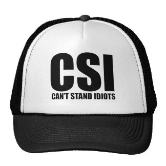Can't Stand Idiots. Funny and mildly insulting Trucker Hat