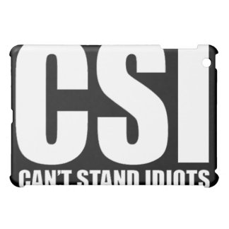 Can't Stand Idiots. Funny design. iPad Mini Covers