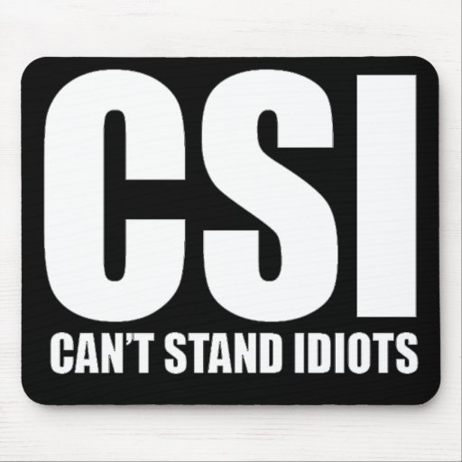 Can't Stand Idiots. Funny design. Mousepad