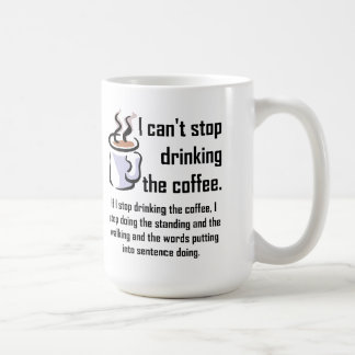 Can t Stop The Coffee Funny Mug