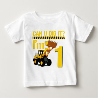 Can U Dig It? I'm 1 Baby T-Shirt