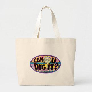 Can U Dig It Tie Dye Tote Bag