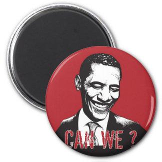 Can We? Fridge Magnet