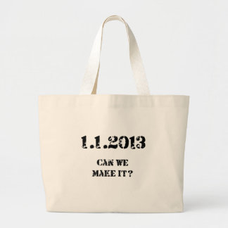 Can we make it? large tote bag