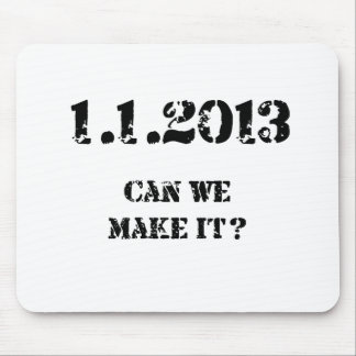 Can we make it? mouse pad