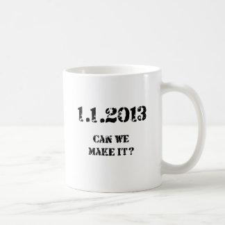 Can we make it? classic white coffee mug