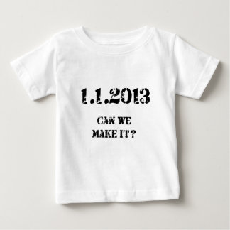 Can we make it? t shirt