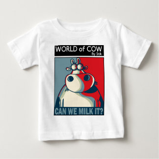 CAN WE MILK IT? BABY T-Shirt