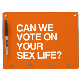 CAN WE VOTE ON YOUR LIFE DRY ERASE BOARD WITH KEYCHAIN HOLDER