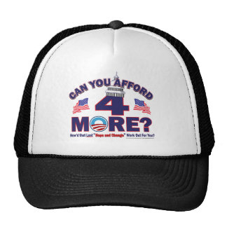 Can You Afford 4 More Years of Obama Trucker Hat