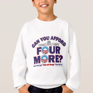 Can You Afford Four More Sweatshirt