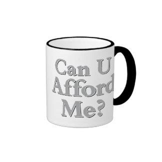Can You Afford Me? Ringer Mug
