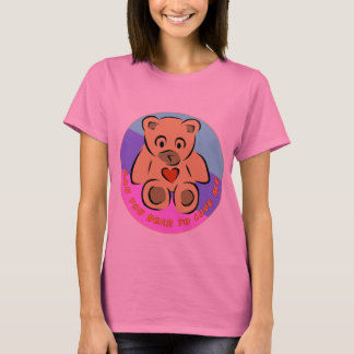 Can You Bear To Love Me? T-Shirt