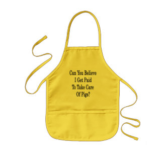 Can You Believe I Get Paid To Take Care Of Pigs Kids' Apron