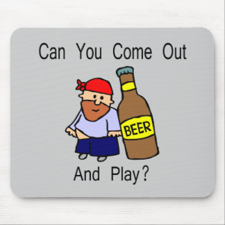 Can You Come Out and Play? Mouse Pad