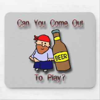 Can You Come Out To Play? Mouse Pad