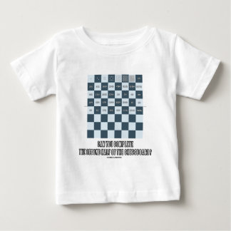 Can You Complete The Second Half Of The Chessboard Baby T-Shirt