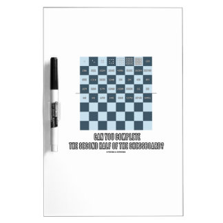Can You Complete The Second Half Of The Chessboard Dry-Erase Board