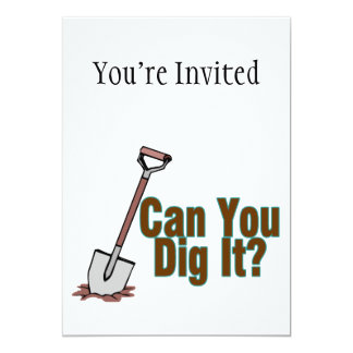 Can You Dig It 5x7 Paper Invitation Card