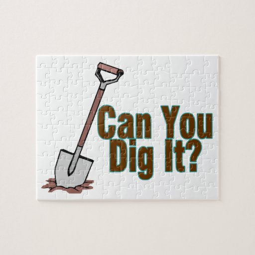 Can You Dig It Jigsaw Puzzles