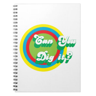 Can You Dig It? Notebook