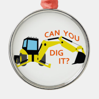 Can You Dig It? Round Metal Christmas Ornament