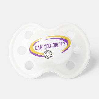 Can You Dig It? Pacifier