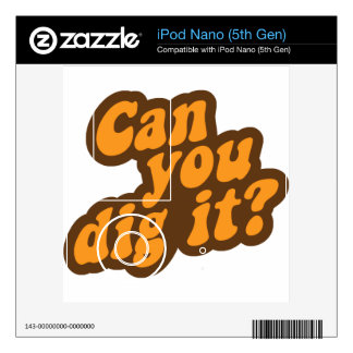 Can You Dig It iPod Nano Decal