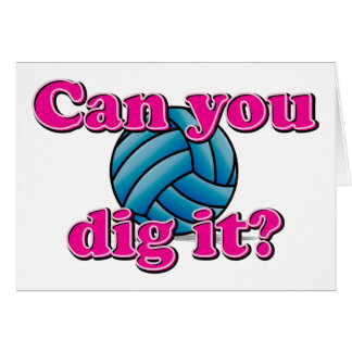 Can you dig it? Volleyball! Greeting Card