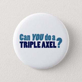 Can YOU do a triple axel? Pinback Button