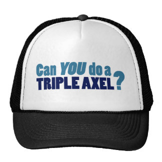 Can YOU do a triple axel? Trucker Hat