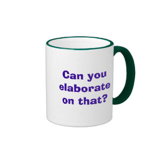 Can you elaborate on that? ringer mug