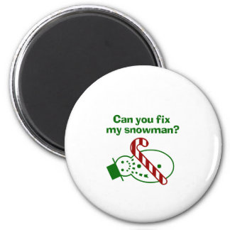 Can you fix my Snowman? 2 Inch Round Magnet